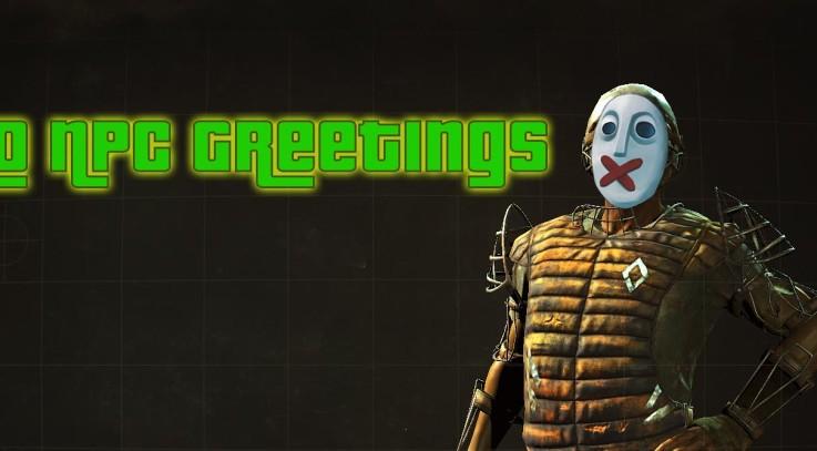 FO4 No NPC Greetings