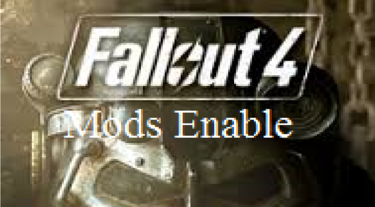 Fallout 4 Mod Enable