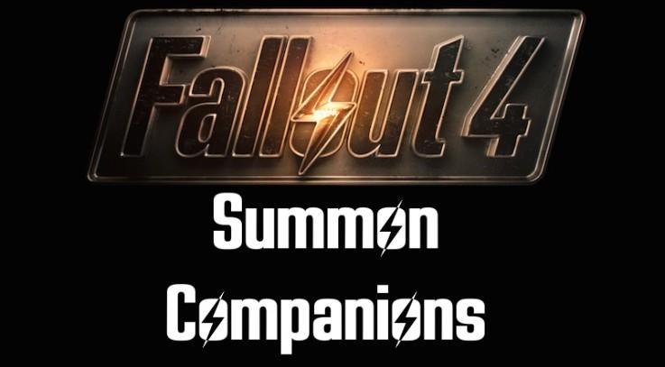 Fallout 4 Summon Companions