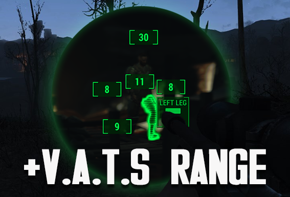 Vats Over There - Increased V.A.T.S Range Mod
