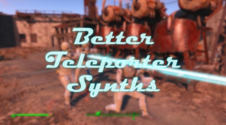 Better Teleporter Synths