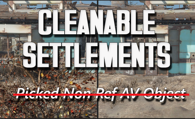 Cleanable Settlements - Disable or Remove Unremovable Objects