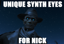 New Unique Synth Eyes for Nick Valentine