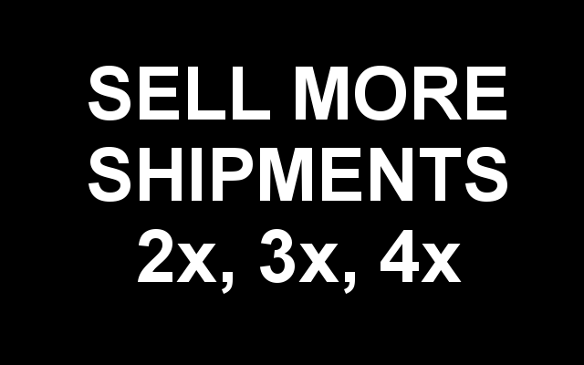 Sell More Shipments